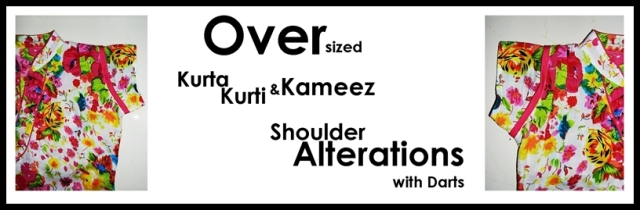 Kurta-Kurti-Kameez Shoulder Alteration - Dart Methods